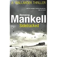 Sidetracked: Kurt Wallander