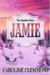 The Surprise Brides: Jamie Kindle Edition