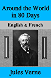 Around the World in 80 Days: English & French (English Edition)