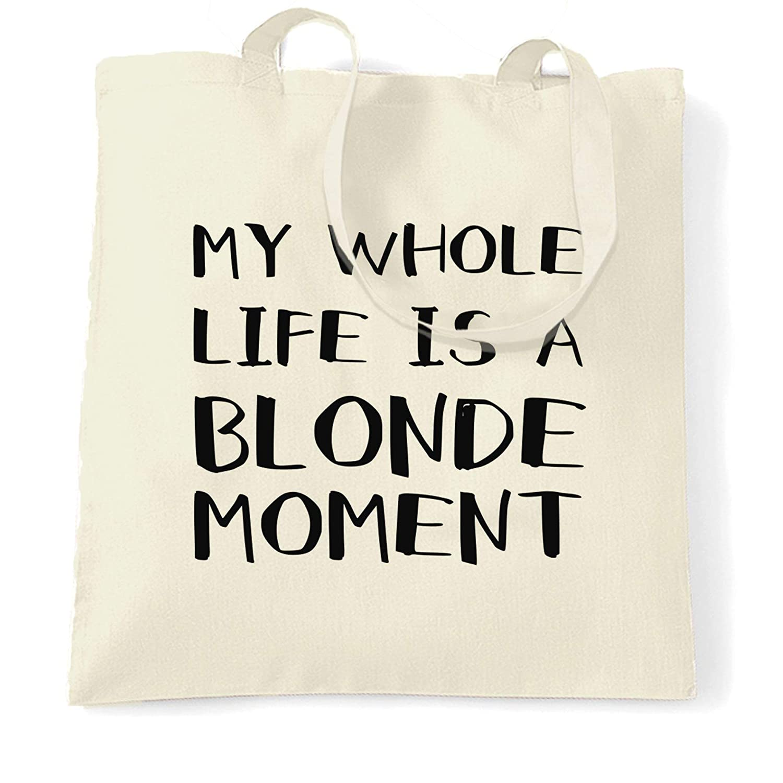 Tim and Ted Nouveauté Sac à Main Toute ma vie est un moment Blonde Joke Natural One Size