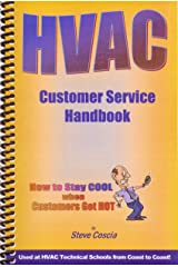 HVAC Customer Service Handbook: How To Stay Cool When Customers Get Hot Spiral-bound