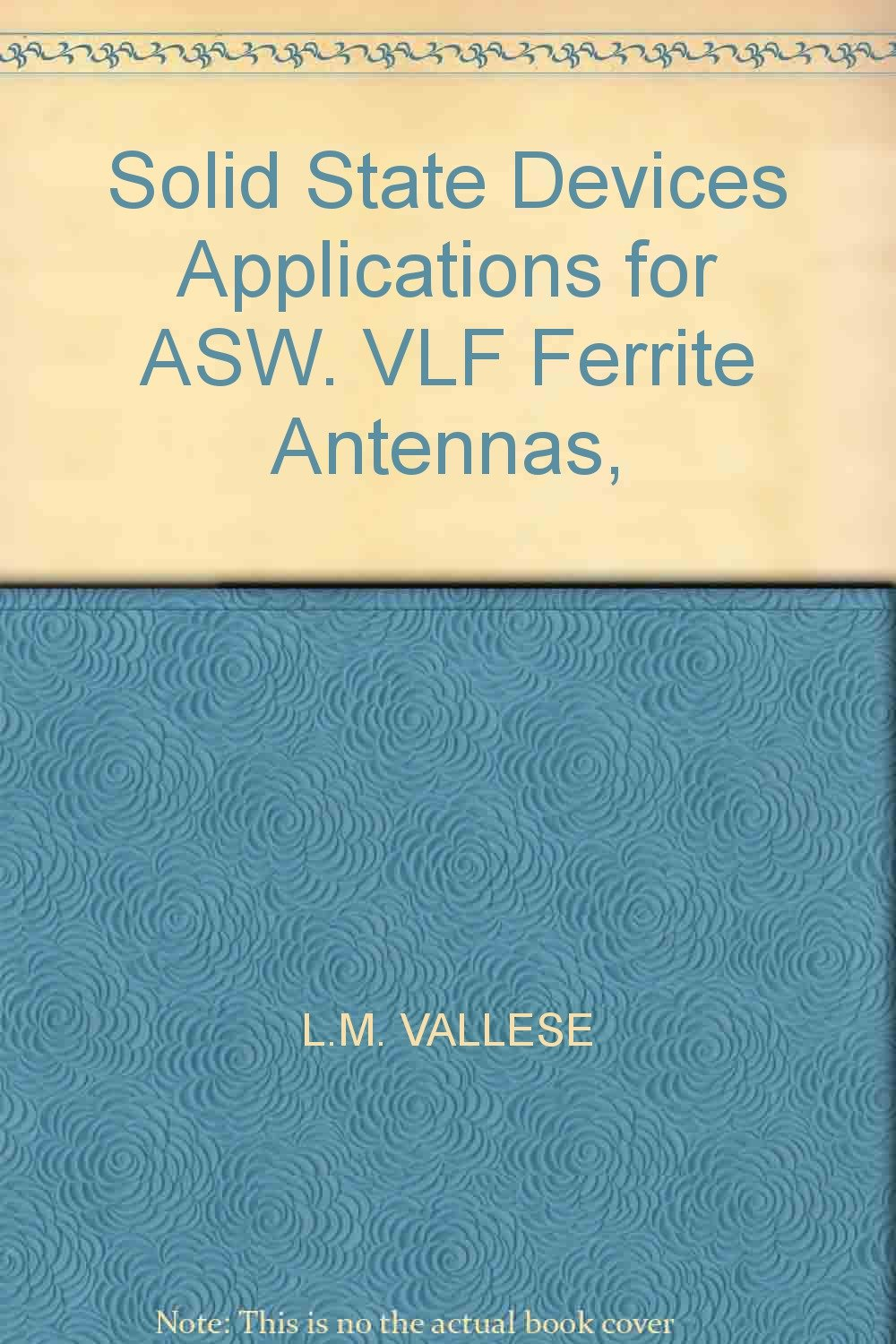 Solid State Devices Applications for ASW  VLF Ferrite