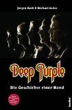 Deep Purple: Die Geschichte einer Band