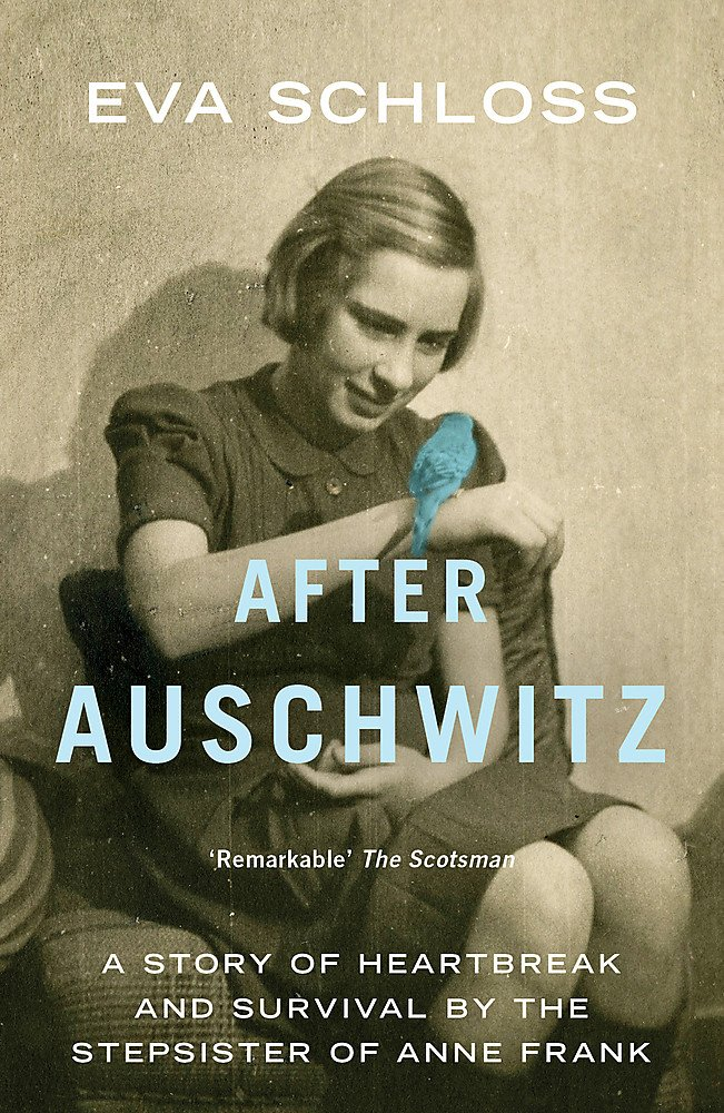 Read Online After Auschwitz: A story of heartbreak and survival by the stepsister of Anne Frank pdf epub