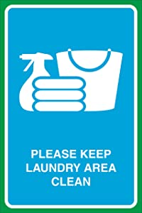 Please Keep Laundry Area Clean Print Folded Clothes Towels Bucket Cleaner Picture Business Window Home Wall Sign
