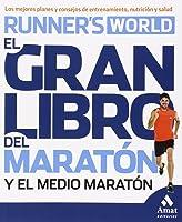 El Gran Libro Del Maratón Y El Medio Maratón: