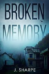 Broken Memory: A Suspenseful Horror Kindle Edition