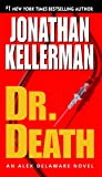 Dr. Death (Alex Delaware, No. 14)