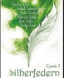 Silberfedern - Episode 2