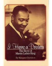I Have a Dream: The Story of Martin Luther King