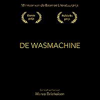 De wasmachine: Winnaar Baarnse Literatuurprijs
