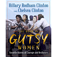 The Book of Gutsy Women: FavoriteStories of Courage and Resilience (English Edition)