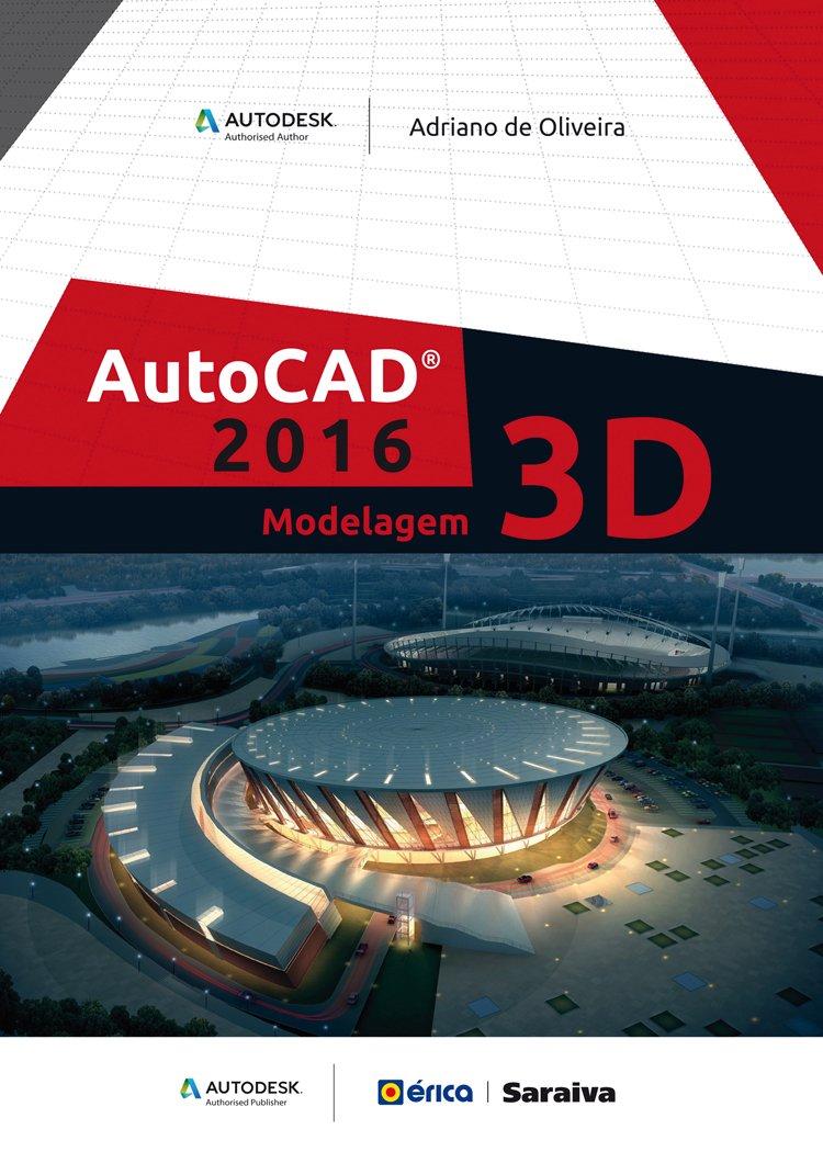 Read Online Autocad 2016: Modelagem 3 D ebook