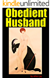Obedient Husband: Female Led Marriage: Female Led Marriage for Loving Couples