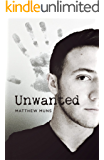 Unwanted (The Unwanted Chronicles Book 1)