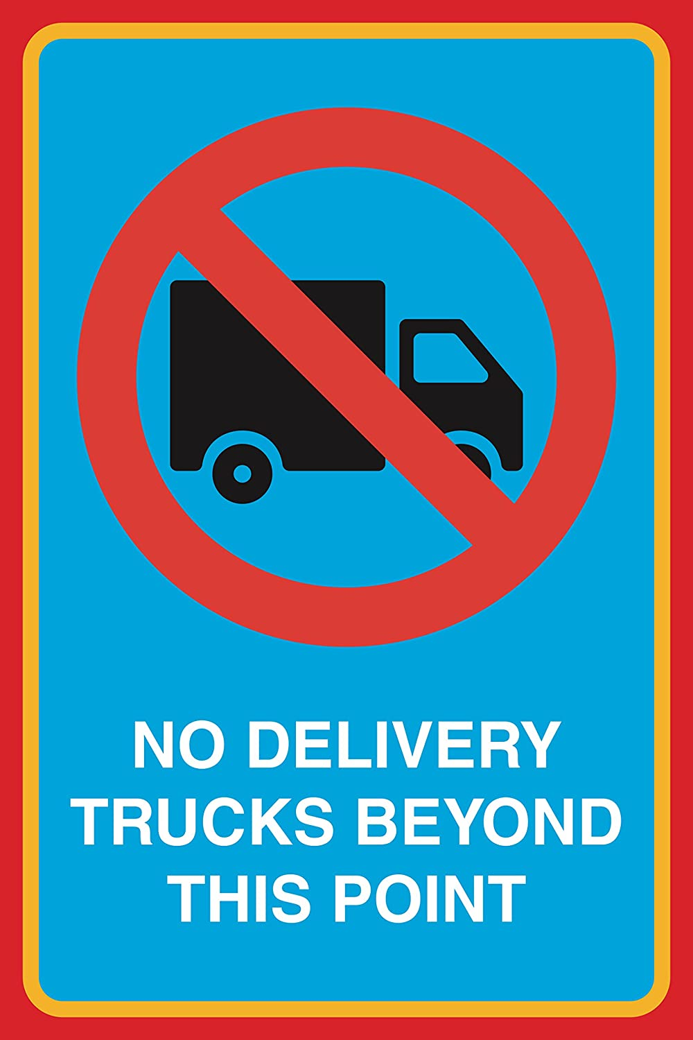 No Delivery Trucks Beyond This Point Print Picture Notice Road Street Office Business Sign