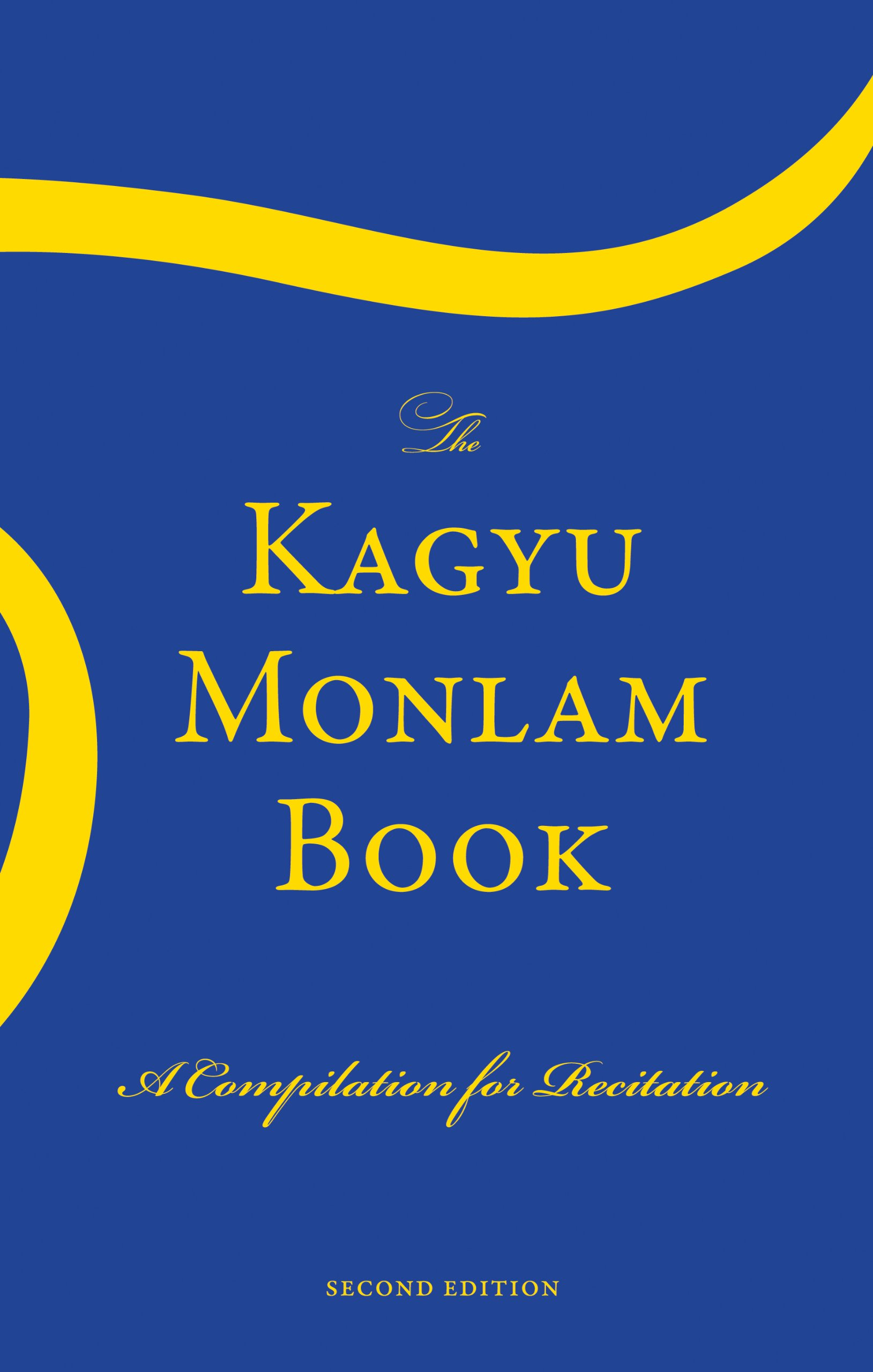 The Kagyu Monlam Book