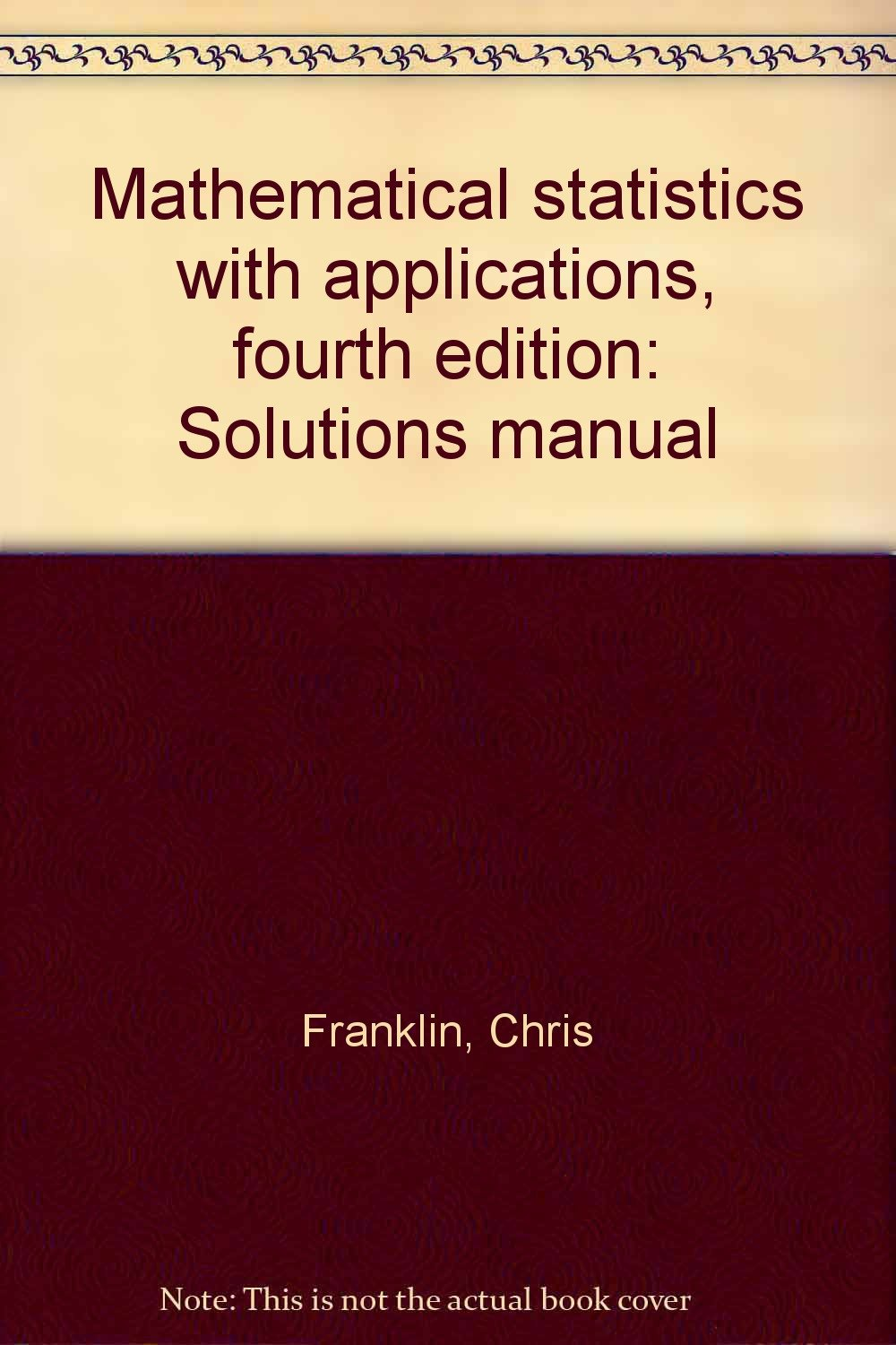 Mathematical statistics with applications, fourth edition: Solutions manual:  9780534920272: Books - Amazon.ca