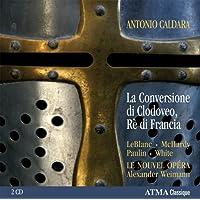 Caldara: La Conversione di Clodoveo, Re di Francia