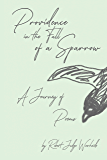Providence in the Fall of a Sparrow: A Journey of Poems