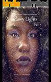 Shadowy Lights: Fear (Secrets, Lies, and Betrayal Book 4)
