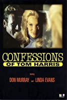 Confessions Of Tom Harris