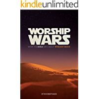 Worship Wars: What the Bible says about Worship Music book cover