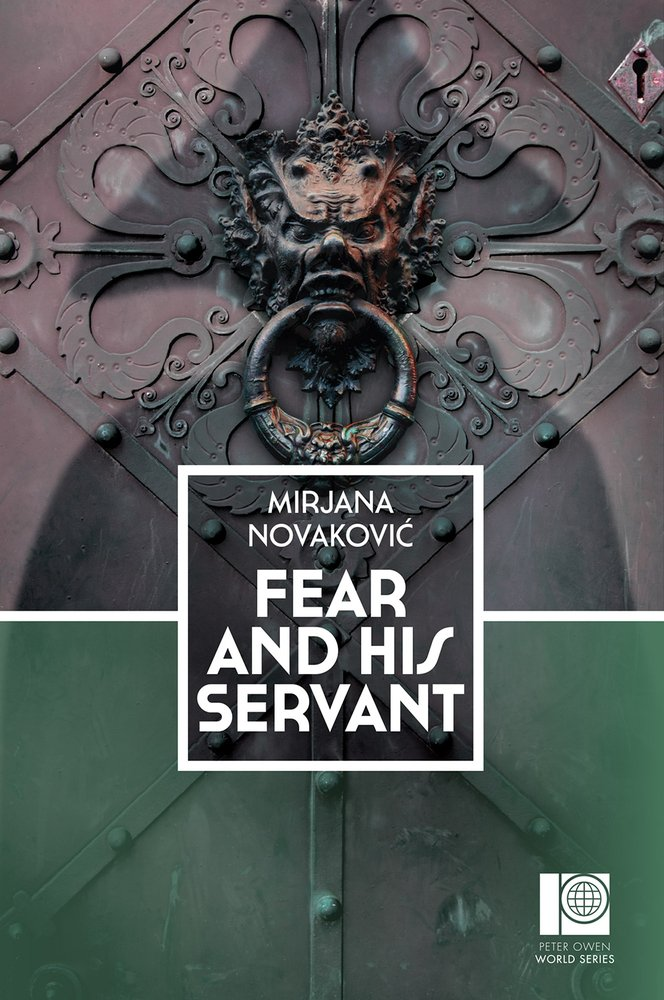 Download Fear and His Servant (Peter Owen World Series: Serbia) ebook