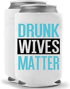 Drunk Wives Matter Teal | Set of Two (2) Funny Novelty Can Cooler Beverage Huggie - | Beer Beverage Holder - Beer Funny Gifts Home - Quality Neoprene No Fade 12 oz or 16oz Can Cooler (Teal (2))