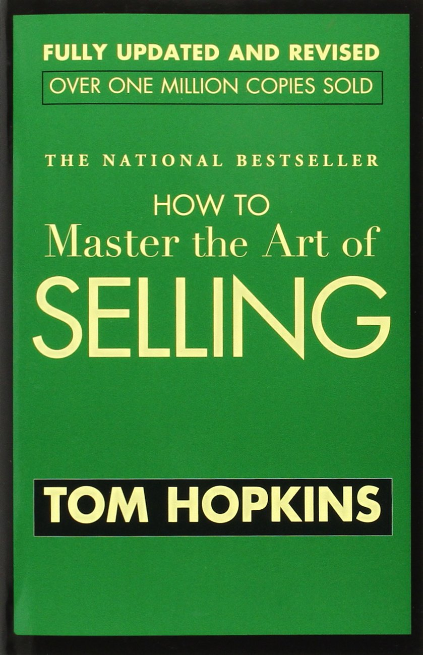 How to Master the Art of Selling: Tom Hopkins: 9780521384513: Amazon.com:  Books