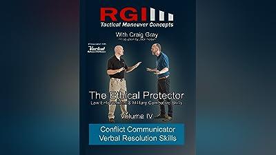RGI Combatives - Volume IV: Conflict Communicator Verbal Resolution Skills