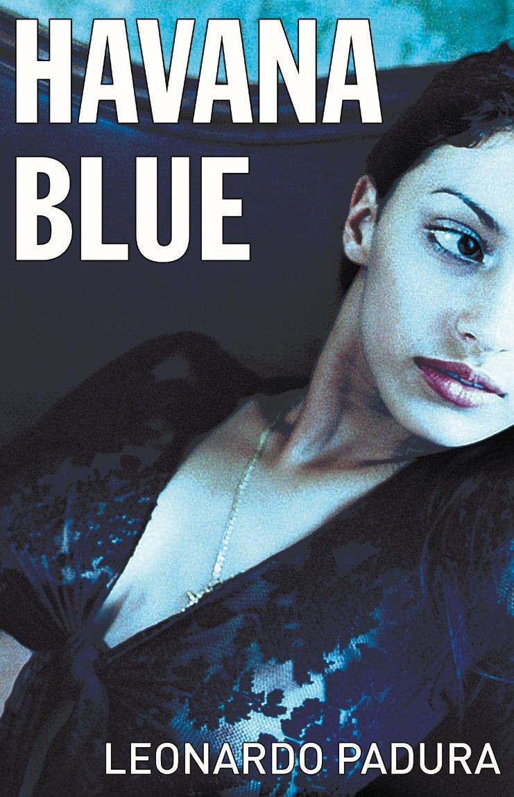 Havana Blue (Mario Conde Investigates) PDF