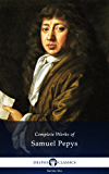 Delphi Complete Works of Samuel Pepys (Illustrated) (Series Six Book 2)