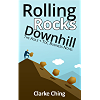 Rolling Rocks Downhill: The Agile+ToC Business Novel (Theory of Constraints Simplified) (English Edition)