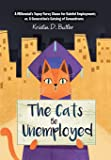 The Cats Be Unemployed: A Millennial's