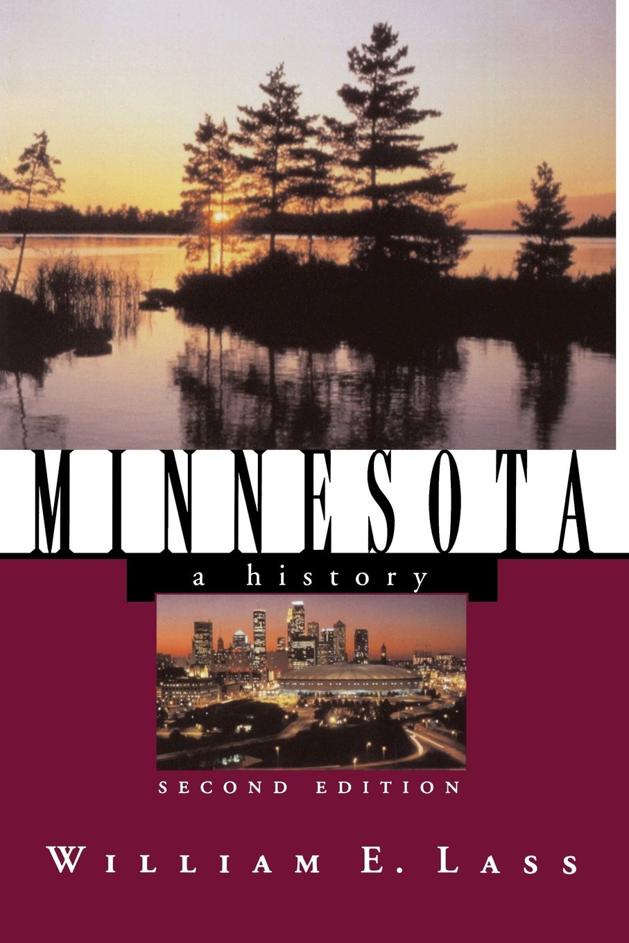 Download Minnesota: A History (Second Edition)  (States and the Nation) pdf epub