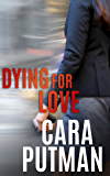 Dying for Love (Hidden Justice)
