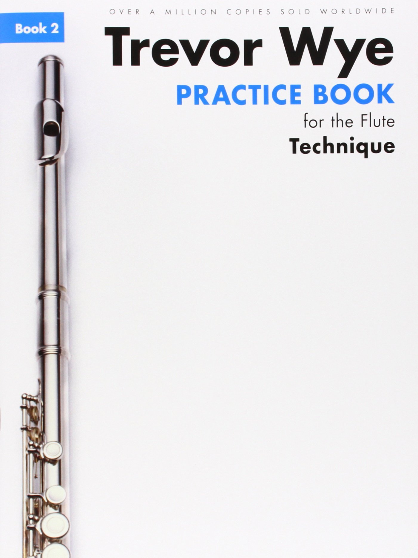 Download Trevor Wye Practice Book for the Flute: Book 2: Book 2 - Technique (Book Only) ebook