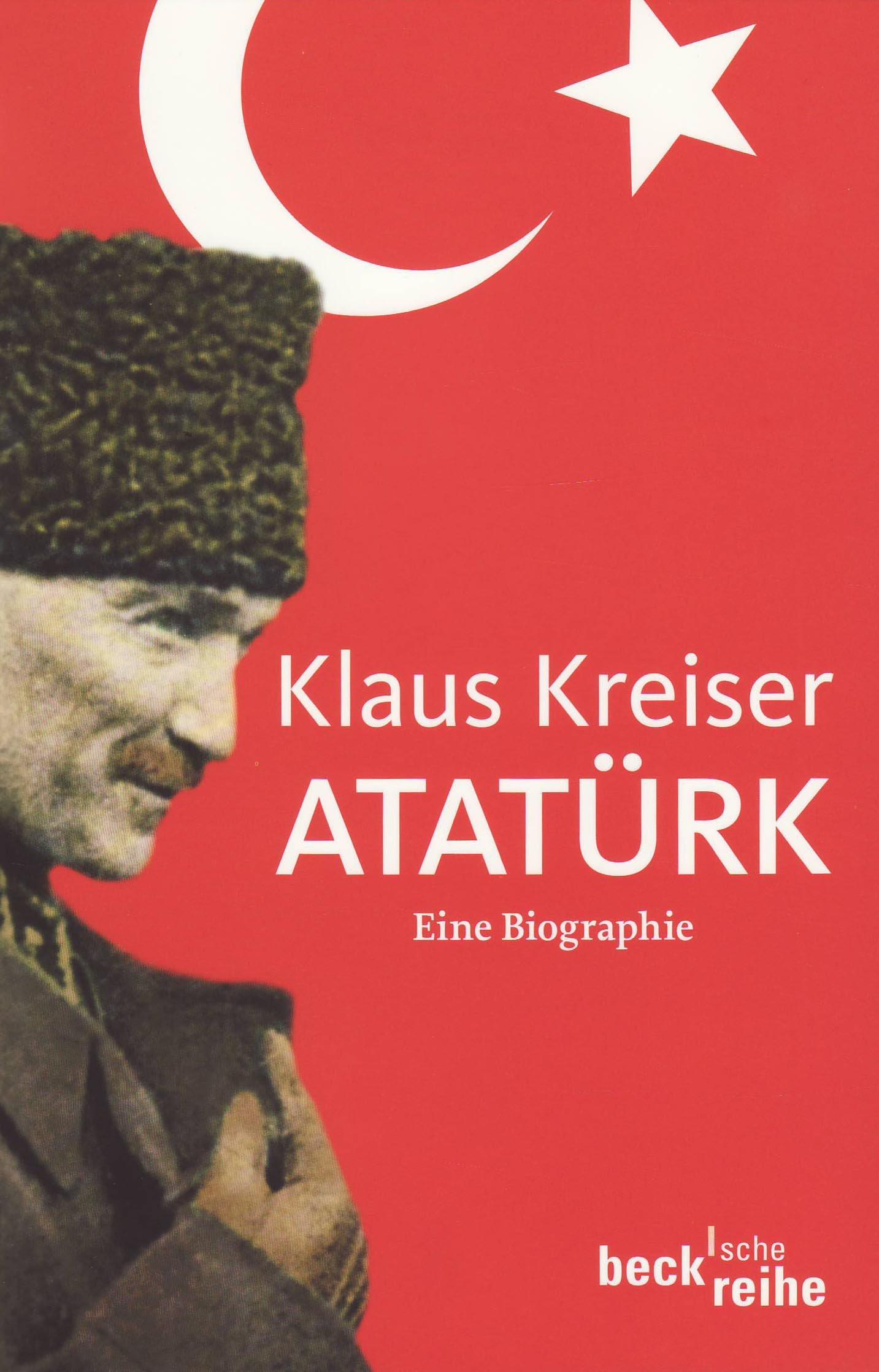 Atatürk: Eine Biographie (Beck'sche Reihe)
