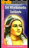 Nityananda Caritamrta (English Edition)