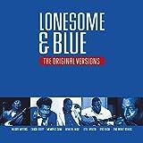 Lonesome & Blue - The Original Versions
