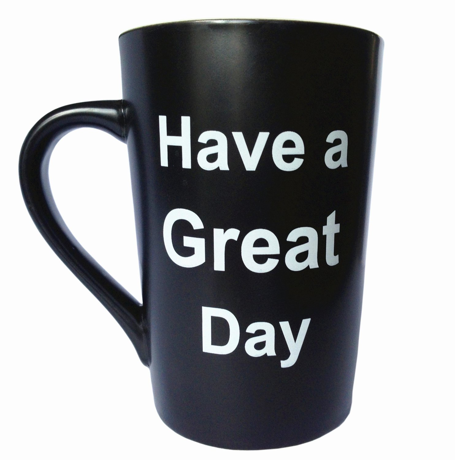 MAUAG Funny Unique Coffee Mugs - Have a Great Day Cute Cool Ceramic Cup Black, Best Holiday and Christmas Gag Gifts, 12 Oz by MAUAG (Image #2)