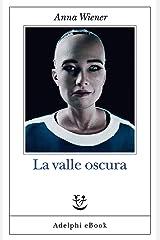 La valle oscura (Italian Edition) Kindle Edition