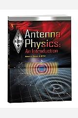 Antenna Physics: An Introduction Kindle Edition