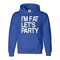 XXX-Large Royal Blue Adult I'm Fat Let's Party Funny Drinking Sweatshirt Hoodie