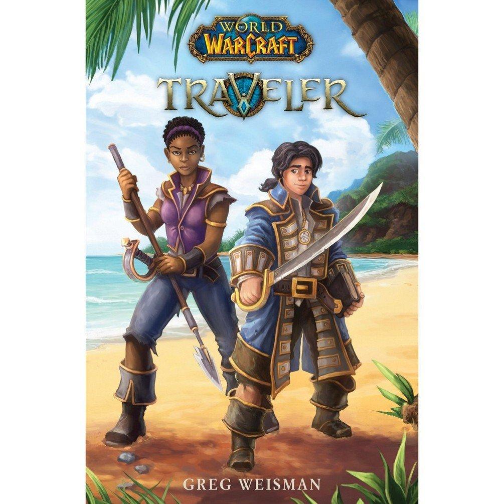 Traveler World Of Warcraft Traveler Book 1 1 Weisman Greg