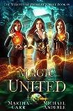 Magic United: An Urban Fantasy Action Adventure
