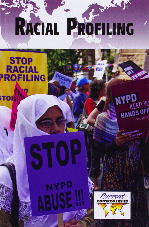 Racial Profiling (Current Controversies)