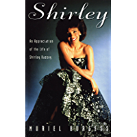 Shirley: Appreciation of the Life of Shirley Bassey book cover