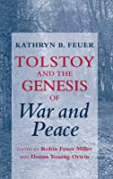 Tolstoy And The Genesis Of War And